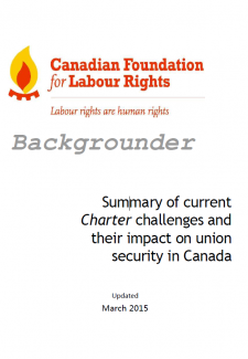 Download the PDF of Backgrounder - Summary of current Charter challenges ... union security in Canada
